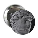 "David with Michelangelo Quote 2.25"" Button (100 pa"
