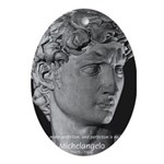 David with Michelangelo Quote Oval Ornament